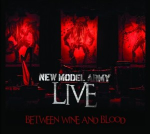 Between Wine and Blood - New Model Army