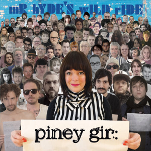 Piney Gir - mR. hYDE'S wILD rIDE